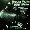 Bangta Rights - Dont Break Ft. SniperTongue, Ill Cerebrum & MC AK (VIP Mix) - UNRELEASED