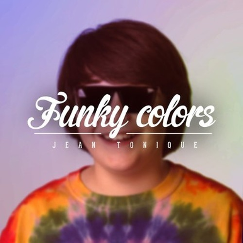 Jean Tonique - Funky Colors