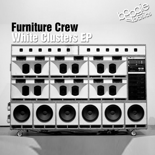 Furniture Crew - White Clusters EP (Boogie Basics)