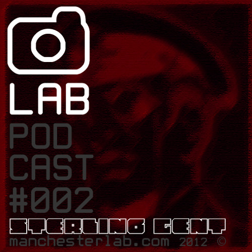 MLab Podcast#002 feat The Sterling Gent