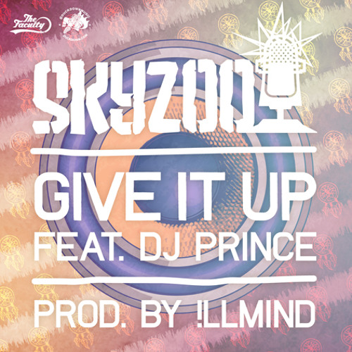 Give It Up (Feat. Dj Prince) (Prod. by !llmind)