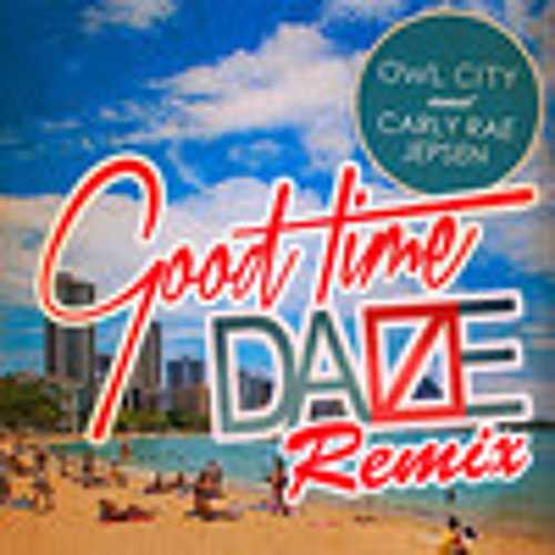 Owl City feat. Carly Rae Jepsen - Good Time (E39 Happy Feet Mix)