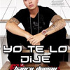 J Balvin - Yo Te lo Dije (Club Mix)