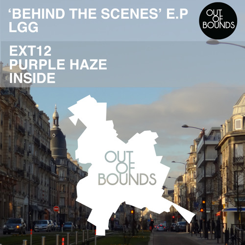 LGG - Behind The Scenes EP (Out Of Bounds)