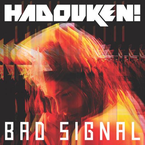 Hadouken! - Bad Signal (Pete Jordan Remixes) FREE DOWNLOAD