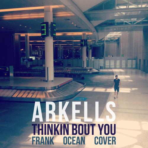 Arkells - Thinkin Bout You (Frank Ocean Cover)