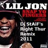 Lil Jon - Snap Your Fingers(Dj StAiF's Right Thur Remix) mp3
