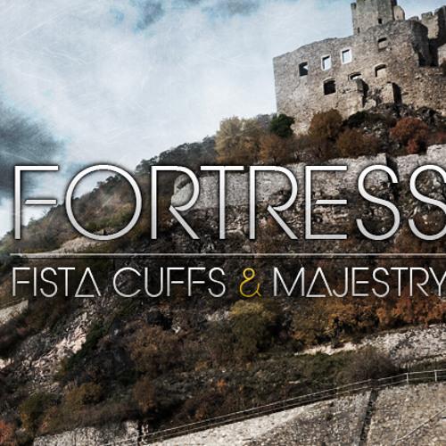 Fista Cuffs & Majestry - Fortress (Gr1melord Remix) Free Download