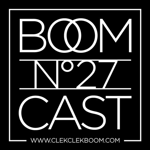 THE BOOMCAST #27 • The Town / DJ Slow (Pelican Fly, BE)