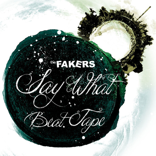 The Fakers -  Say What Beat Tape Mix