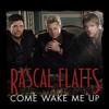 Come Wake Me Up [Rascal Flatts] - Ivan Harry
