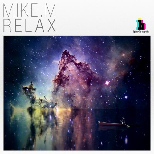 'Relax' - Mike.M (Original Mix) [OUT NOW on Beatwave Records]