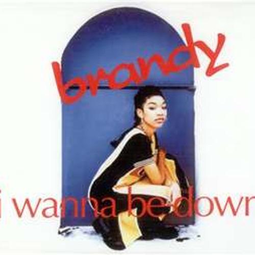 I Wanna B Down Ha!!!