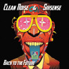 Clean Noise & Sixsense  - Back to the Future