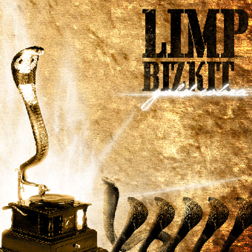 Limp Bizkit - Platinum Cobra-2-Killer In You