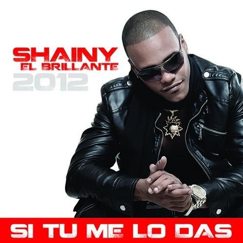 Shainy El Brillante - Si Tu Me Lo Das (Marcos Diez Remix)