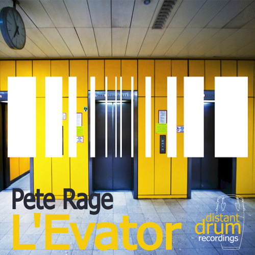 PETE RAGE - L'EVATOR (ORIGINAL MIX)