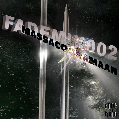 FADEMIX002 - MASSACOORAMAAN