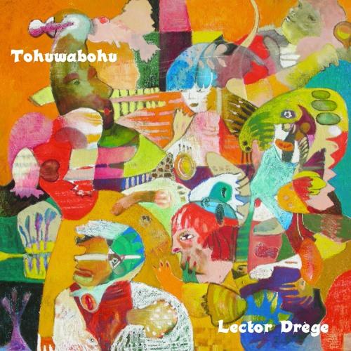 Lector Drège - Tohuwabohu