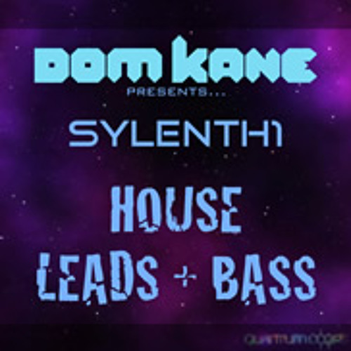 Dom Kane Presents Sylenth1 - House Leads and Basses