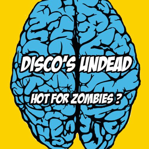 Zombie Got The Groove [Disco's Undead]