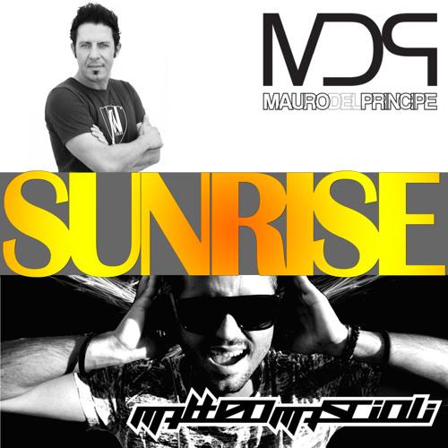 Mauro Del Principe & Matteo Mascioli - Sunrise (Original mix)