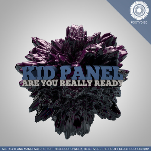 Kid Panel - R U Ready /No.1 at Beatport Top 100 Breaks/ Supported by Far Too Loud,The Crystal Method