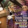 Ghetto Rock ft KILLA MIKE mp3