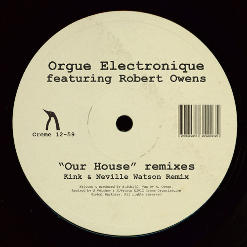 "Creme 12-59 - Orgue Electronique ft Robert Owens ""Our House"" (Kink & Neville Watson, Willie Burns)"