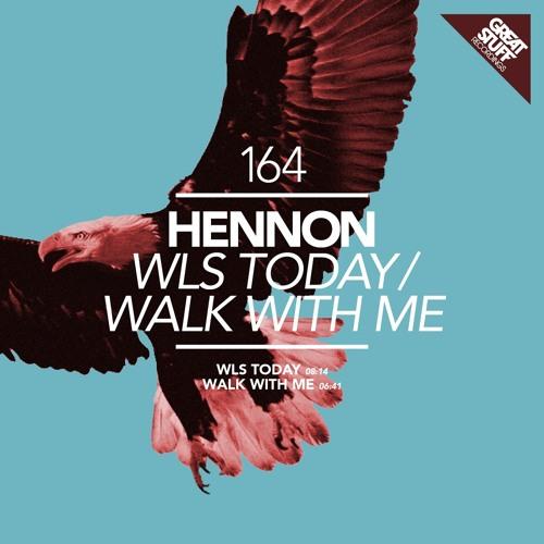 Hennon - Walk With Me (Original Mix)