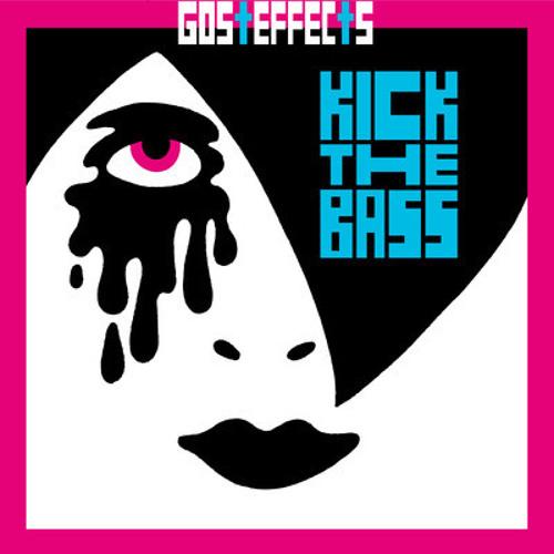 Gosteffects - Kick the Bass (Yyes BOY & Randy Lauren remix)