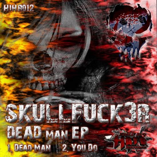 "SkullFuck3r ""DeadMan"" Preview (Hell is Hard Records)"