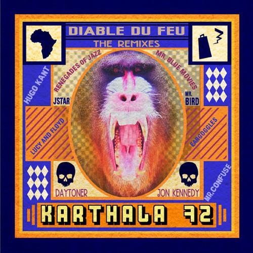 Karthala 72 - Diable Du Feu (Daytoner Remix) - FREE D/L NOW AVAILABLE