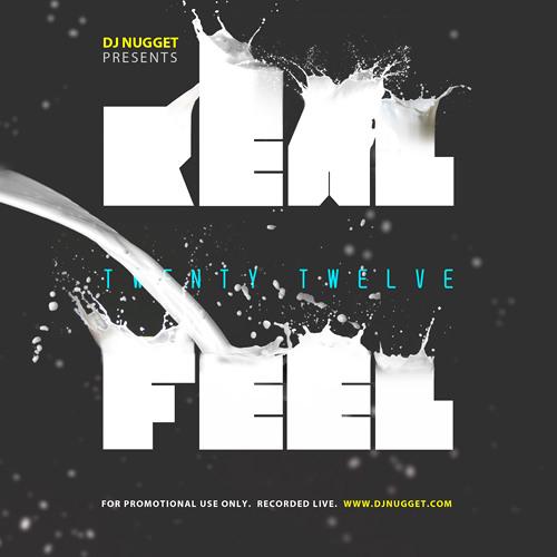 DJ Nugget - Real Feel 2012