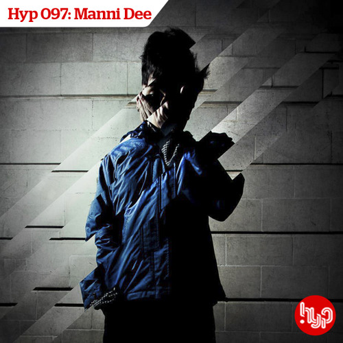 Hyp 097: Manni Dee