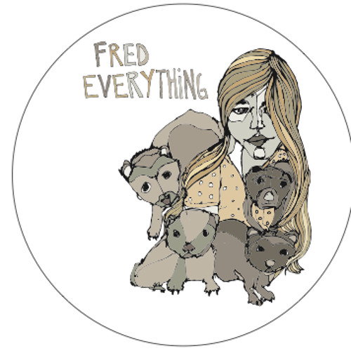 Fred Everything - Circles EP (Snippets)
