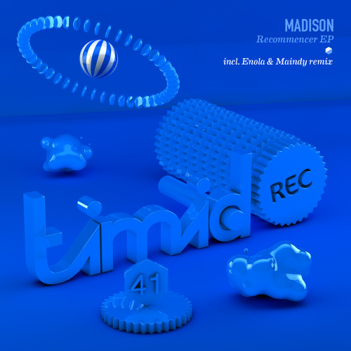 Madison - Recommencer - ( Timid Records )