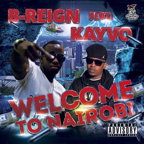 B-Reign - Welcome To Nai Feat Kayvo