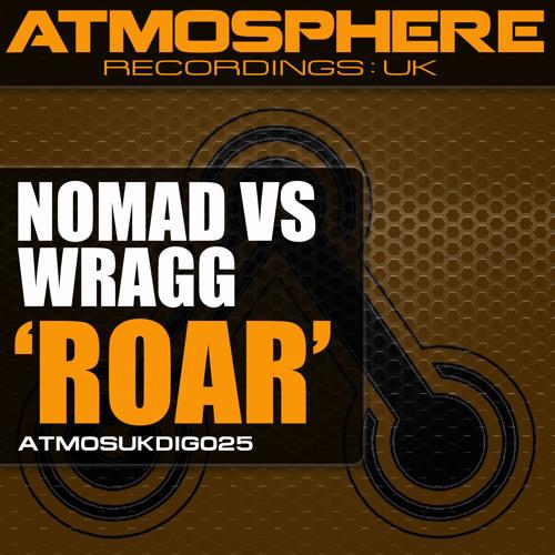 Nomad vs Wragg - 'Roar'