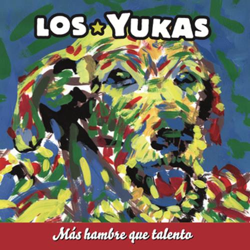 LOS☆YUKAS - No Salven A Los Bancos (2012)