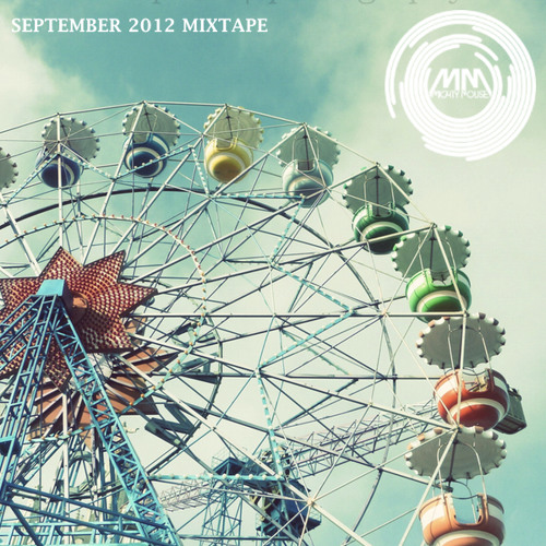 Mighty Mouse September 2012 Mixtape