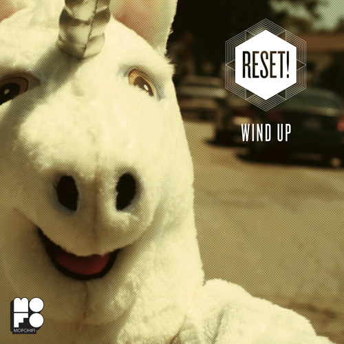 Reset! - Wind Up (Fanny Games Mix) FREE DL