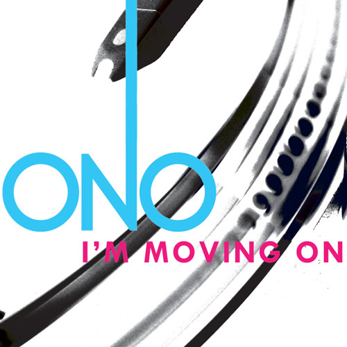 "ONO - I""m Moving On (Dave Audé Dub)"