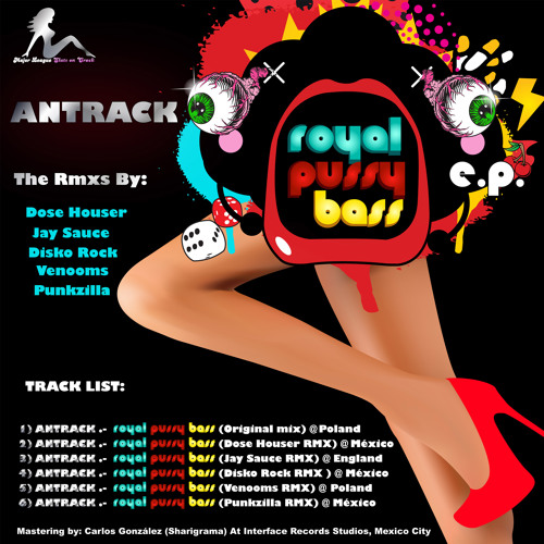 Antrack.- Royal Pussy Bass (DisKo Rock is destroying her anibal remix) ¡Out & On Sale Now!