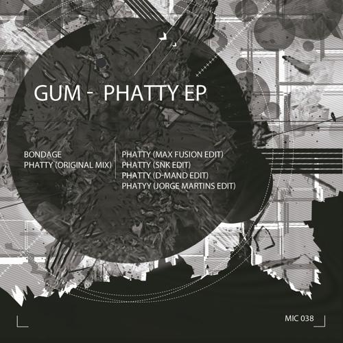 GUM - Phatty (SNK Remix) | Clip