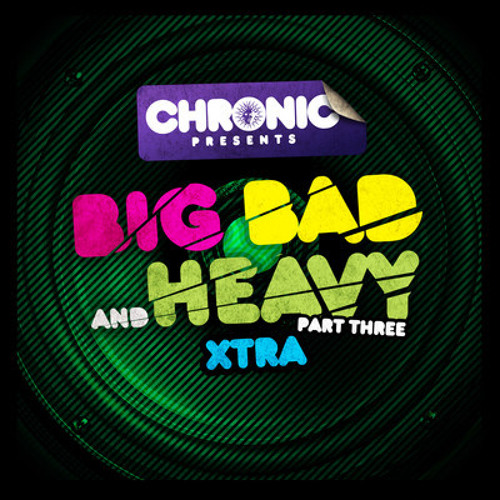 """Jam Thieves - Boogie Man """"Big Bad And Heavy Part 3 - Xtra"""" (Chronic Records) [BBH022DD]"""