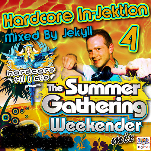 Hardcore In-Jektion 4: The Weekender Mix