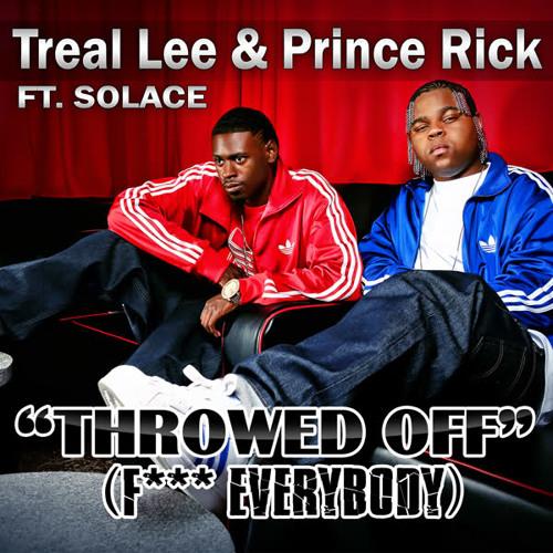 Treal Lee and Prince Rick Ft. Lil Wayne - Throwed Off (Krysism & E-VO F%#K Everybody Remix)