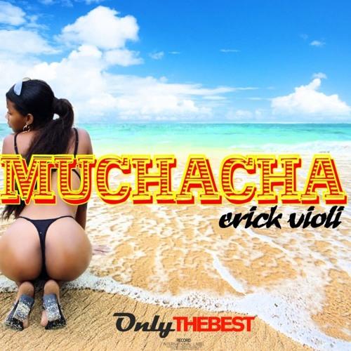 154# Erick Violi - Muchacha [ Only the Best Record international ]