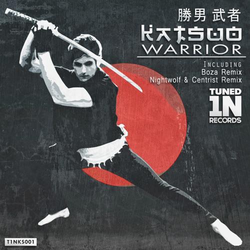 Katsuo - Warrior (BOZA REMIX)